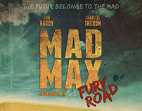 """Mad Max"" / fan art movie posters"