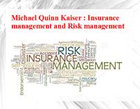 Michael quinn kaiser : Insurance management