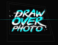 #DrawOverPhoto