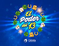 """El poder del 13 """"Aniversario Nro. 13 Cálidda"""""""