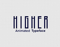 Higher Animated Typeface
