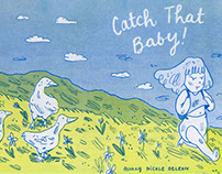 Catch That Baby (risograph mini comic)