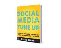 Book Cover art for Ariel Hyatt's Social Media Tune Up
