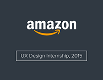 Amazon UX Design Internship, 2015 | Bangalore