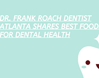 Dr. Frank Roach Dentist Atlanta Shares Best Foods