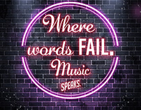 Where words fails. Music speaks.