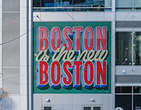 BOSTON IS THE NEW BOSTON • MURAL