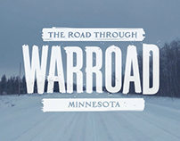 THE ROAD THROUGH WARROAD: branded docu-film