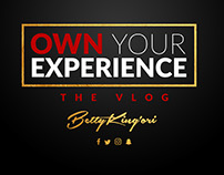 Own Your Experience- Social Media Artwork