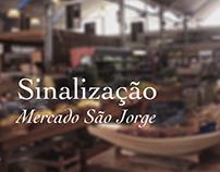 Sinalização Mercado São Jorge
