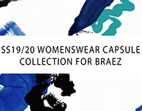 SS19/20 WOMENSWEAR CAPSULE COLLECTION FOR BRAEZ