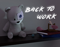 """Back to Work"" Short Film"