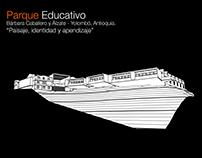   Parque Educativo Yolombó  