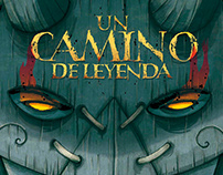 UN CAMINO DE LEYENDA graphic novel by Alex Herrerias