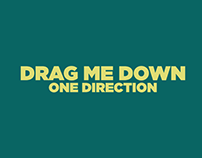Drag Me Down by One Direction Lyric Video