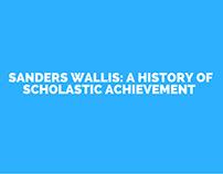 Sanders Wallis: A History of Scholastic Achievement