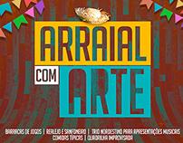 Campanha/Ação - Arraial com Arte