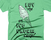 Buy Me An Ice Cream Cone | Graphic Tee