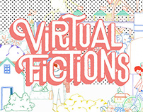 VIRTUAL FICTIONS