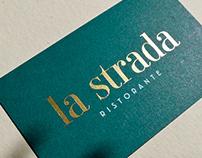 La Strada Ristorante Rebranding
