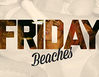 It's Friday Beaches!
