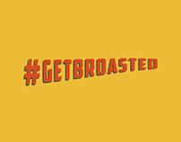 Brand Campaign - GIF #getbroasted