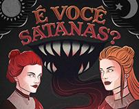 É você Satanás?