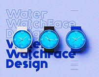 WatchFace Design-Water