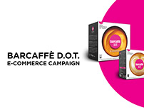 Barcaffe D.O.T. commerce campaign