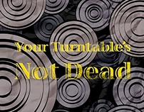 Your Turntable's Not Dead Poster