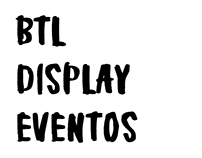 BTL, DISPLAY & EVENTOS