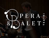 Logo and Identity Concept for Opera & Ballet Theatre