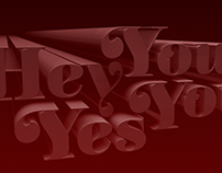 HEY YOU, YES YOU! / Decorative Type Experiment