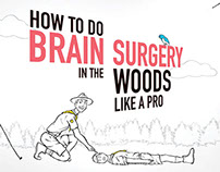 How to do Brain Surgery in the Woods