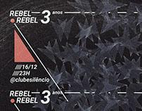 REBEL, REBEL - 3 anos