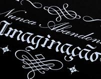 Nunca Abandone a Imaginação - Lettering Para Tatuagem