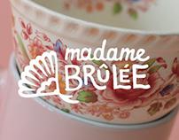 Madame Brulée