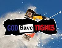 God Save Tignes