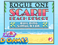 Rogue One: Scarif Beach Resort Building Simulator