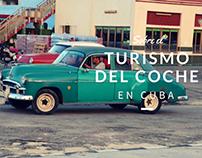 Sobre el Turismo del Coche en Cuba
