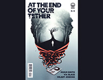 At The End of Your Tether, Issue 2