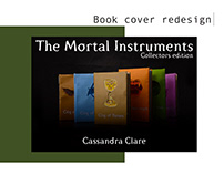 Book Cover Redesign: The Mortal Instruments