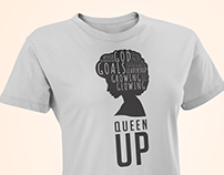 Queen Up Motivational T-Shirt Design