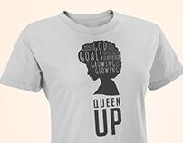 Queen Up Motivational T-Shirt Design
