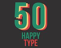 #50HAPPYTYPE