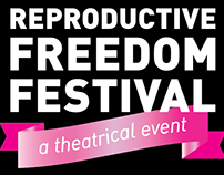 Reproductive Freedom Festival