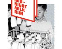 Midnight Milk Run