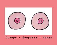 Gorputza - Cuerpo - Corps