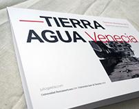 Tierra Agua Venecia 2016 —Summer Workshop