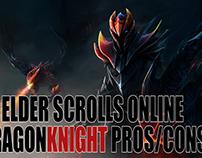 ESO: Dragonknight General Pros/Cons